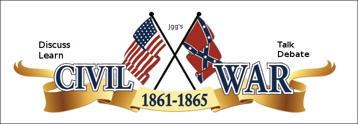 Jgg's Civil War Talk, Debate, Learn and Discuss